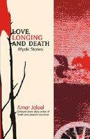 Love, Longing and Death: Jaleel Amar