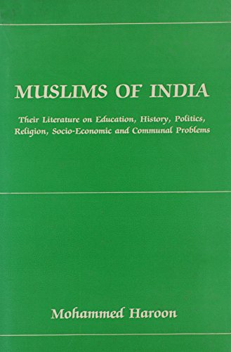 MUSLIMS OF INDIA: Their Literature on Education,: Haroon, Mohammed.