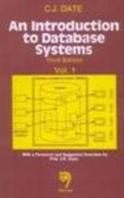 Introduction to Database Systems, An: Volume I,: C.J. Date