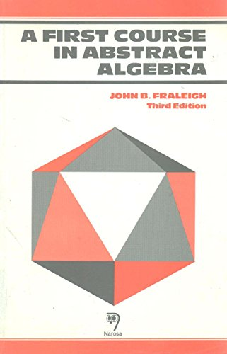 9788185015705: A First Course in Abstract Algebra, [Paperback]