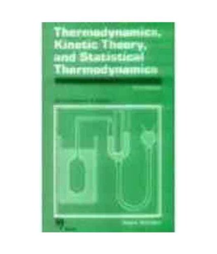 Thermodynamics Kinetic Theory & Sta: Salinger, G.L., Sears,