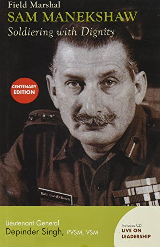 Field Marshal Sam Manekshaw: Singh, Depinder