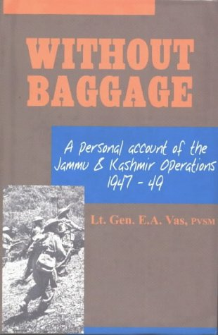 9788185019093: Without Baggage: A Personal Account of the Jammu and Kashmir Operations 1947-49