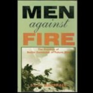 9788185019680: Men Against Fire ; The Problem of Battle Command in Future War