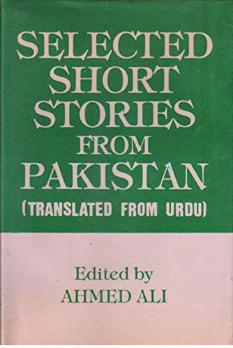 Selected Short Stories from Pakistan: Translated from: Ali,Ahmed