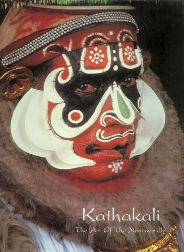 Kathakali: The Art of the Non-worldly