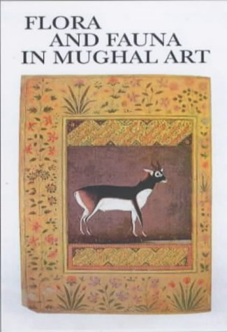 9788185026435: Flora and Fauna in Mughal Art