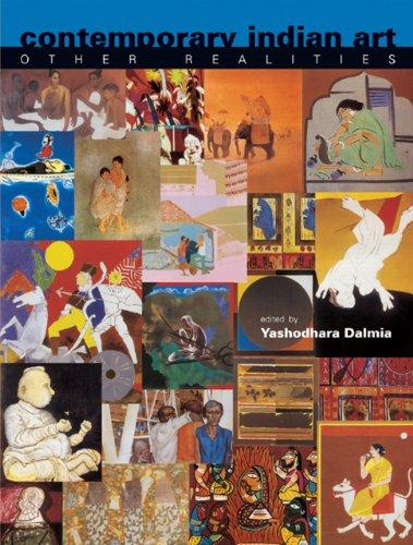 Contemporary Indian Art: Other Realities (Vol. 53 No. 3): Yashodhara Dalmia (ed.)