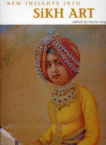 New Insights Into Sikh Art: Kavita Singh