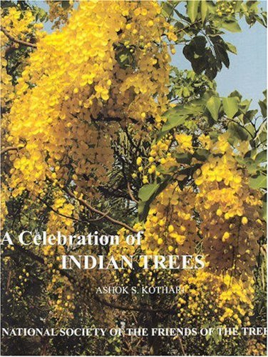 A Celebration of Indian Trees: Ashok Kothari (ed.)