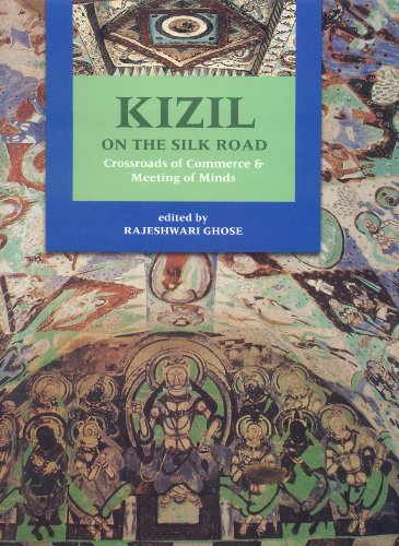 9788185026855: Kizil on the Silk Road: Crossroads of Commerce and Meeting of Minds