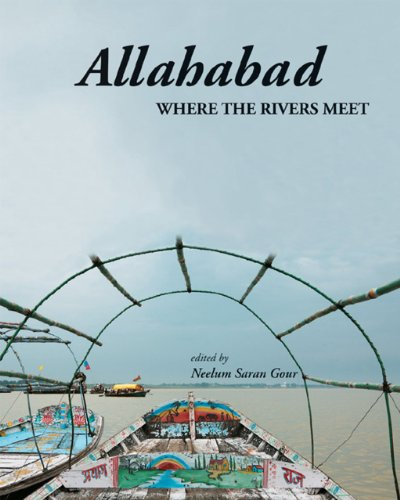 9788185026947: Allahabad: Where The Rivers Meet