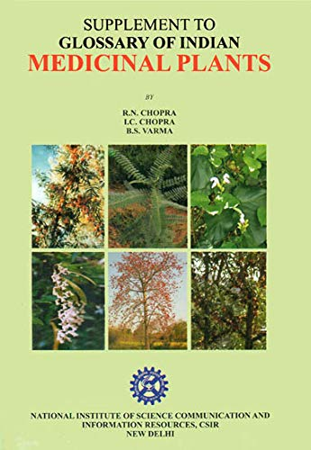 Glossary of Indian Medicinal Plants: Supplement: R.N. Chopra; etc.