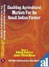 9788185040714: Enabling Agricultural Markets for the Small Indian Farmer