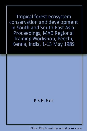 Tropical Forest Ecosystem Conservation and Development in: Edited by K.K.