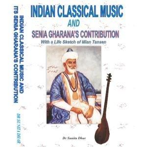 Indian Classical Music and Senia Gharana's Contribution: Dhar Sunita
