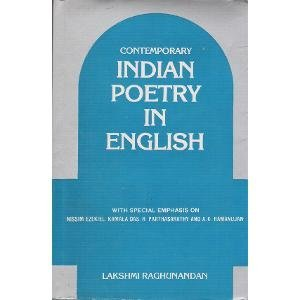 Contemporary Indian Poetry in English: With Special: Raghunandan, Lakshmi