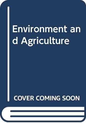 Environment and Agriculture: Chadha, K L