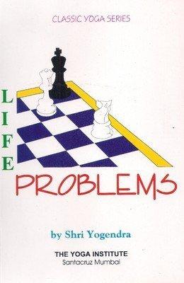 Life Problems: Shri Yogendra