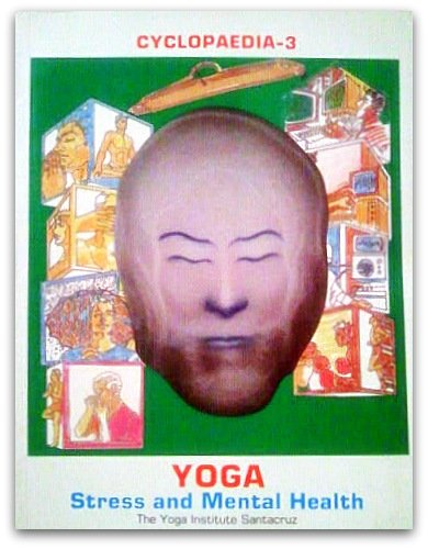 Cyclopaedia Yoga Volume III (With Information on: Jayadeva Yogendra