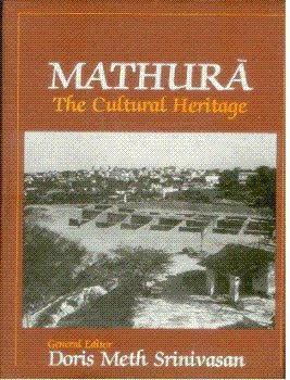 9788185054377: Mathura: The Cultural Heritage
