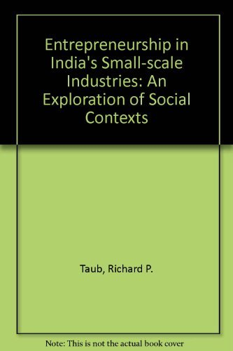 Entrepreneurship in India's Small-scale Industries: An Exploration of Social Contexts (8185054630) by Taub, Richard P.; Taub, Doris L.