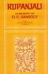 Rupanjali: In Memory of O.C. Gangoly: Kalyan Kumar Ganguly and S.S. Biswas (eds)