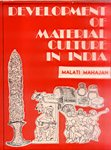 9788185055985: Development of Material Culture in Ancient India