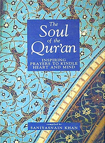 9788185063133: Soul of the Qur'an: Inspiring Prayers to Kindle Heart and Mind