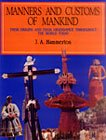 Manners and Customs of Mankind: Their Origins: J.A. Hammerton