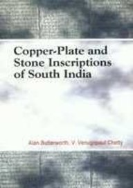 Copper-Plate and Stone Inscriptions of South India: Alan Butterworth &