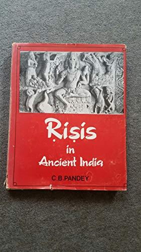 Risis in Ancient India: Pandey, Chandra Bhanu