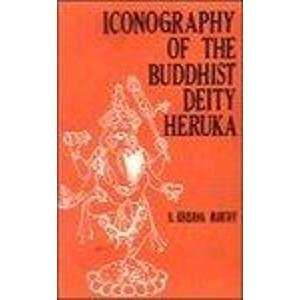 Iconography of the Buddhist Deity Heruka: K. Krishna Murthy