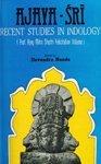Ajaya-Sri: Recent Studies in Indology; Recent Studies: Devendra Handa