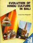 9788185067650: Evolution of Hindu Culture in Bali