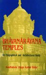 Bhavanarayana Temples: An Epigraphical and Architectural Study: A. Vijaya Kumar Babu