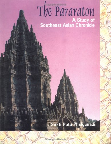 9788185067971: The Pararaton: A Study of the South-East Asian Chronicle