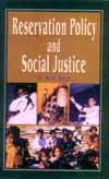 Reservation Policy and Social Justice: Shail Singh