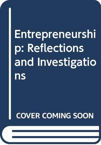 Entrepreneurship: Reflections and Investigations: Bisht, Narendra S.,