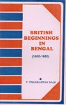 British Beginnings in Bengal, 1600-1660: Nair P. Thankappan