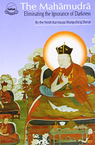 9788185102139: The Mahamudra: Eliminating the Darkness of Ignorance
