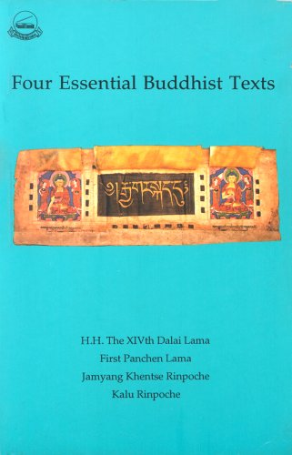 Four Essential Buddhist texts: H.H. Dalai Lama