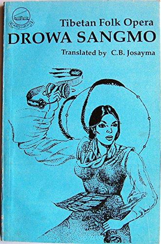 9788185102252: Tibetan Folk Opera: Drowa Sangmo