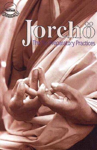 Jorcho: The Six Preparatory Practices: Chos-'Byor Ngag-Dbang Tsomo