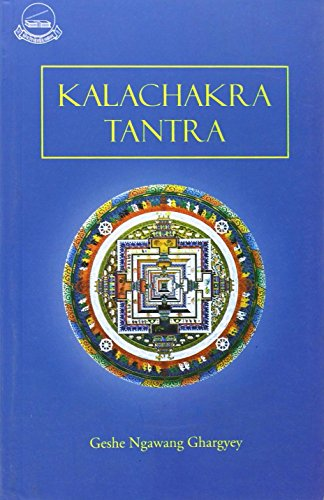 9788185102412: Kalacakra Tantra (A Commentary On The)