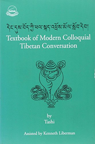 Textbook of Modern Colloquial Tibetan: Conversations