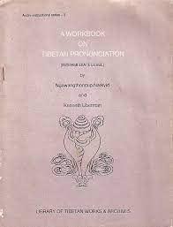 A Workbook on Tibetan Pronunciation: Liberman Kenneth Narkyid