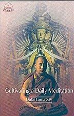 Cultivating a Daily Meditation: Dalai Lama XIV Bstan-'dzin-rgya-mtsho