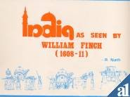 9788185105123: India as Seen by William Finch, 1608-11