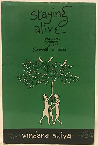 9788185107073: Staying Alive: Women, Ecology and Survival in India